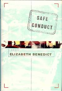 SAFE CONDUCT by  Elizabeth BENEDICT - Hardcover - 1993 - from Antic Hay Books (SKU: 22420)