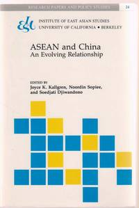 Asean and China:   An Evolving Relationship