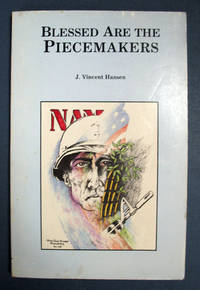 BLESSED Are The PIECEMAKERS [sic]. A Collection of Poems and Uncertain Notions