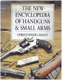 image of THE NEW ENCYCLOPEDIA OF HANDGUNS & SMALL ARMS
