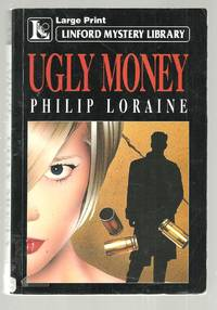 Ugly Money: Linford Mystery Library (Large Print)