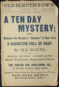 """image of A Ten Day Mystery; or, Malcolm the Wonder's """"Shadow"""" in New York [Old Sleuth's Own -- Jan. 4, 1897 No. 70]"""