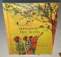 THE TRUE BOOK OF SPRINGTIME TREE SEEDS