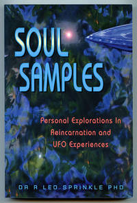 image of Soul Samples: Personal Explorations in Reincarnation and UFO Experiences (New Millennium Library Volume VII)