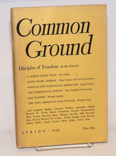 New York: Common Council for American Unity, 1942. 120p., staplebound journal celebrating America's ...
