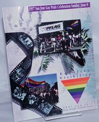 1997 San Jose Gay Pride Celebration: Equality through Visibility [program] Sunday, June 8, 1997