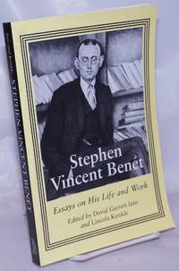 image of Stephen Vincent Benét: essays on his life and work