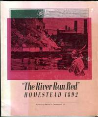 image of The River Ran Red: Homestead 1892 (Pittsburgh Series in Social and Labor History)