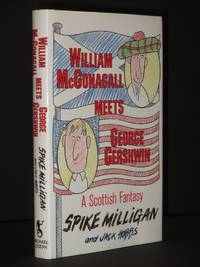 William McGonagall Meets George Gershwin: A Scottish Fantasy [SIGNED]