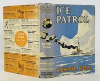 ICE PATROL; Jim Steele's Adventures with the U. S. Coast Guard