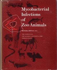 Mycobacterial Infections Zoo: Proceedings of a Symposium held at the Conservation & Research...