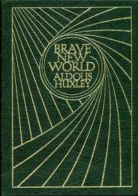 BRAVE NEW WORLD ... With the Author's Foreword & a New Introdustion by Ashley Montagu ..
