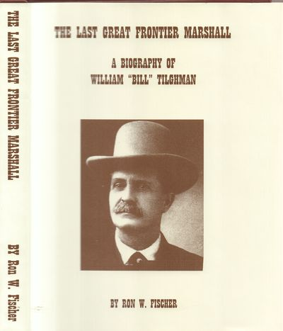Tombstone, AZ: Ron W. Fischer Enterprises. Fine. 2001. First Edition. Hardcover. 0971334102 . Brown ...