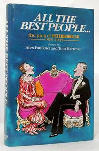 All the People... The Pick of Peterborough 1929-1945
