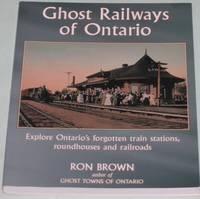 Ghost Railways of Ontario I