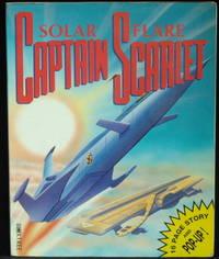 Captain Scarlet. Solar Flare