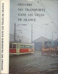 Histoire Des Transports Dans Les Villes De France