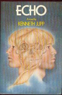 Echo by  Kenneth Jupp - First  Edition - 1980 - from YesterYear Books (SKU: 011069)