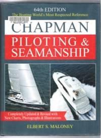 CHAPMAN PILOTING & SEAMANSHIP, 64TH EDITION