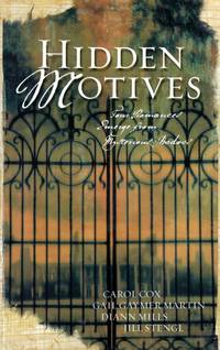 Hidden Motives: Four Romances Emerge from Mysterious Shadows by  Jill  DiAnn; Stengl - Paperback - 2004-10-01 - from Kayleighbug Books and Biblio.com
