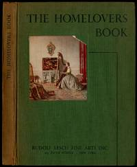 The Homelovers Book; etchings, engravings and colour prints for home decoration
