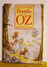 Dorothy of Oz by Roger S. Baum - Hardcover - Signed - 1989 - from Jans Collectables and Biblio.com
