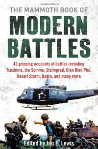 The Mammoth Book of Modern Battles (Mammoth Books)