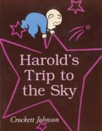 image of Harold's Trip To The Sky (Turtleback School & Library Binding Edition)
