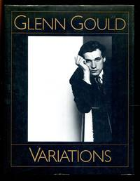 image of Glenn Gould Variations: By Himself and His Friends