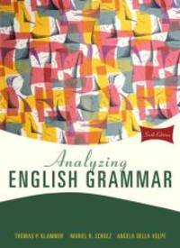 Analyzing English Grammar (6th Edition) by Thomas P. Klammer - Hardcover - 2009-03-08 - from Books Express (SKU: 0205685943n)