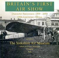 image of Britain's First Air Show : Doncaster Racecourse 1909, 100th anniversary Edition