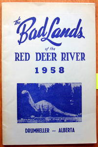 The Bad Lands of the Red Deer River 1958