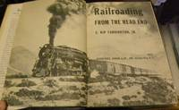 RAILROADING FROM THE HEAD END