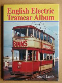 English Electric Tramcar Album.