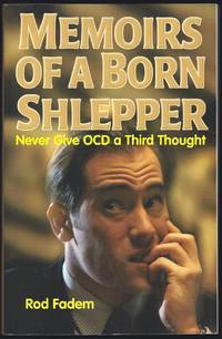 Memoirs of a Born Shlepper: Never Give Ocd a Third Thought