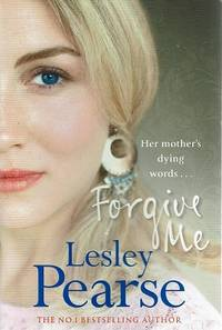 image of Forgive Me: Her Mother's Dying Words