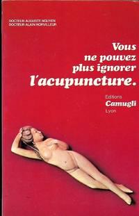 Vous ne pouvez plus ignorer l'acupuncture