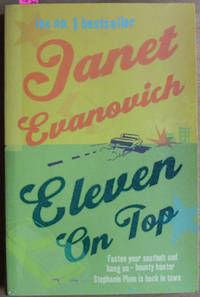Eleven on Top (A Stephanie Plum Novel) by  Janet Evanovich - Paperback - First UK Edition - 2005 - from Reading Habit and Biblio.co.uk