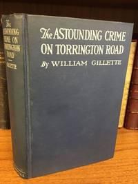 THE ASTOUNDING CRIME ON TORRINGTON ROAD