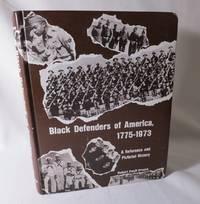 image of Black Defenders of America 1775-1973