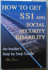 How to Get SSI & Social Security Disability  An Insider's Step by Step  Guide