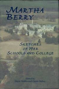 image of Martha Berry: Sketches Of Her Schools And College