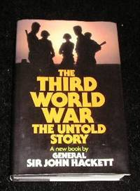 The Third World War the Untold Story