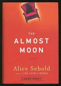 The Almost Moon (large print edition)