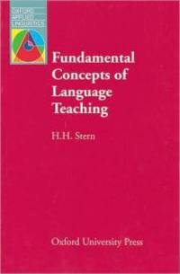 Fundamental Concepts of Language Teaching: Historical and Interdisciplinary Perspectives on Applied Linguistic Research / Editio