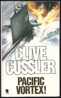 Pacific Vortex! by  Clive Cussler - Paperback - 1983 - from Granada Bookstore  (Member IOBA) and Biblio.com