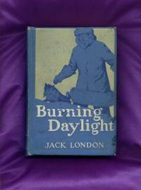 image of Burning Daylight - First Edition with 3 signatures and laid in ephemera