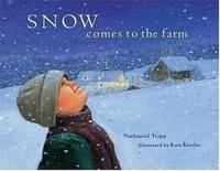 Snow Comes to the Farm by Nathaniel Tripp - 2001