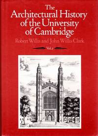 image of Architectural History of the University of Cambridge, and of the Colleges of Cambridge and Eton Vol. II