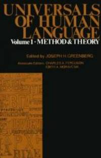 Universals of Human Language, Volume 1: Method and Theory